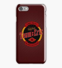 Team Eric iPhone Case/Skin
