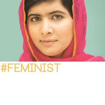 Malala- Feminist by jenniferlothian