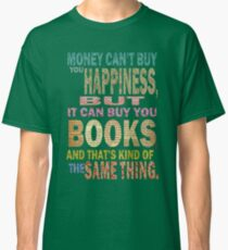 For The Love Of BOOKS! Classic T-Shirt