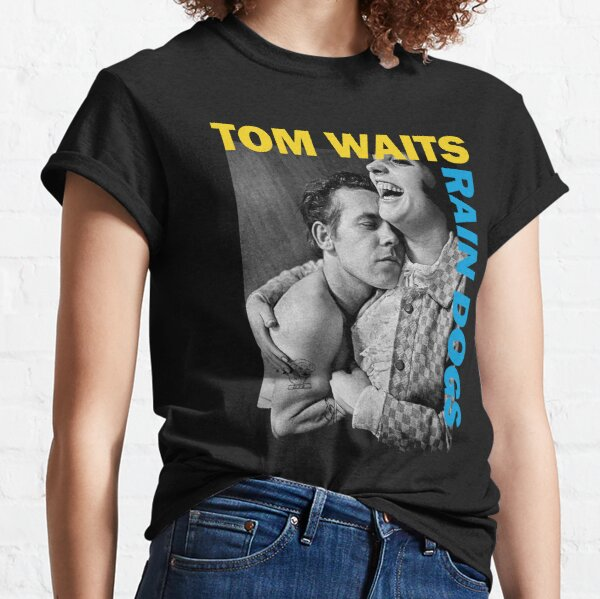 Tom Waits Rain Dogs Shirt, Sticker, Poster, Hoodie, Mask Classic T-Shirt