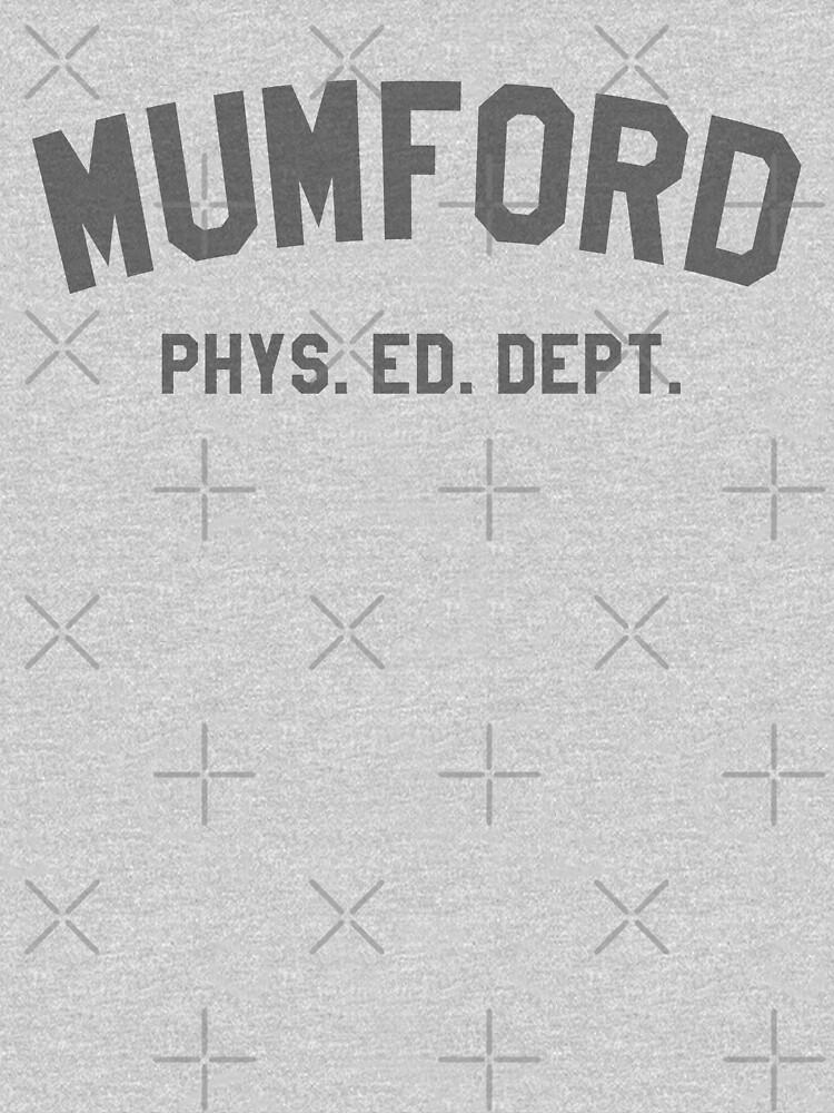 Mumford Phys Ed Dept | Unisex T-Shirt