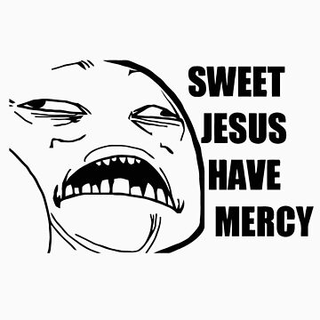 sweet jesus have mercy by 305movingart