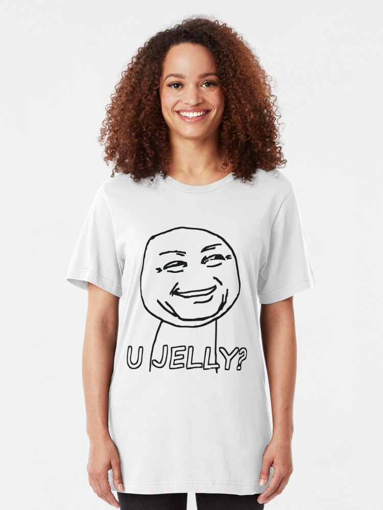 Alternate view of you jelly? meme Slim Fit T-Shirt