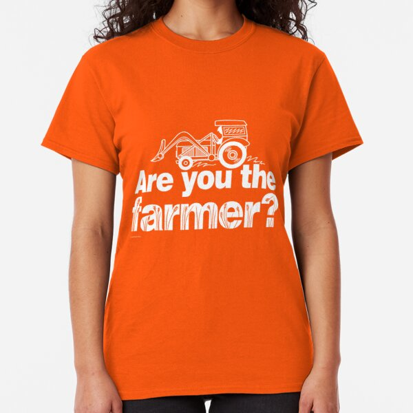 Are you the farmer? Classic T-Shirt