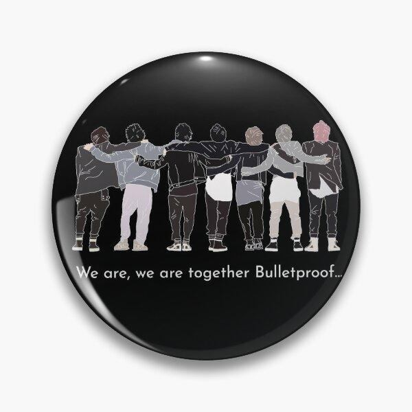 BTS ON: We are together Bulletproof design Pin
