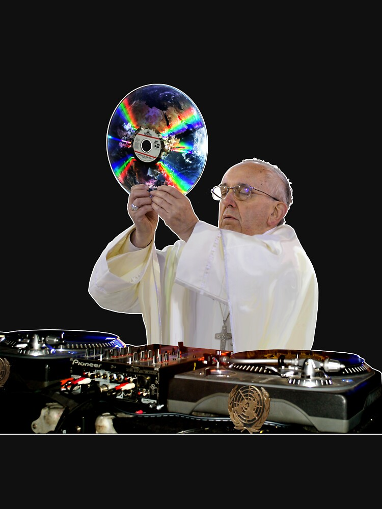 DJ Earth Pope Francis, EDM Holy Father by worn