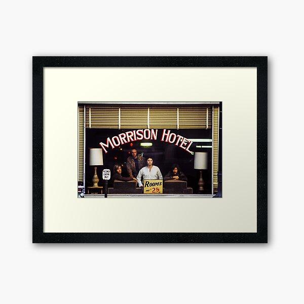 Morrison Hotel (HQ) Framed Art Print