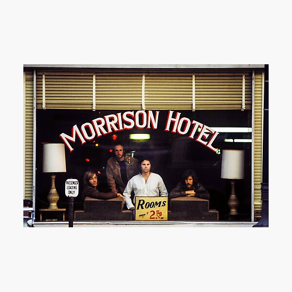 Morrison Hotel (HQ) Photographic Print