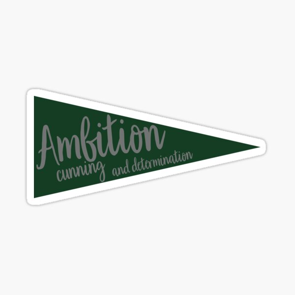 Ambition, cunning and determination Pennant  Pegatina