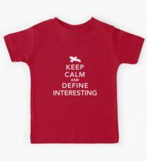 "Define ""interesting"" Kids Tee"