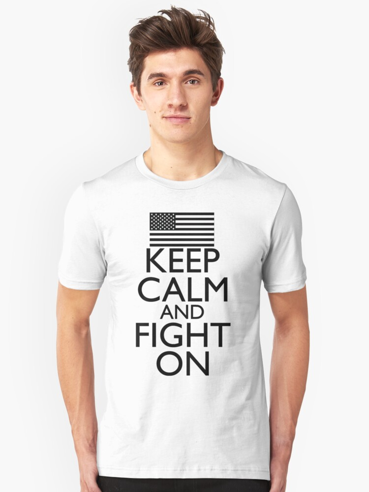 Keep Calm and Fight On Black and White by pinballmap13