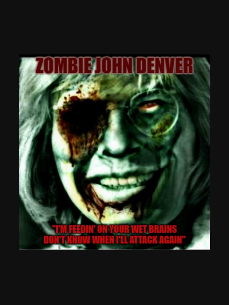 Zombie John Denver parody design! by wade-wainio