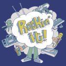 Rockin' it! by Gimetzco