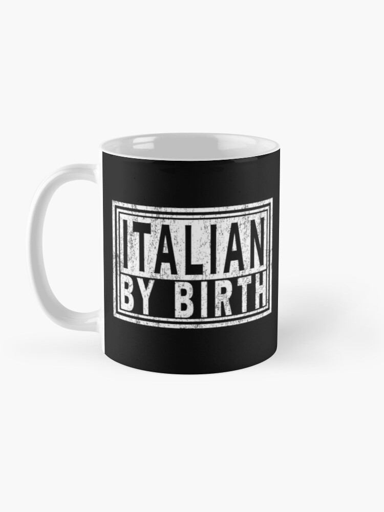 Alternate view of ITALIAN BY BIRTH, Italy Italia | Italiano Pride. Mug