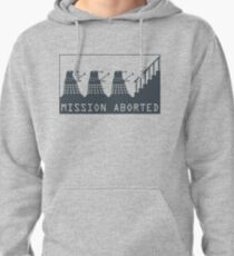 Mission Aborted Pullover Hoodie