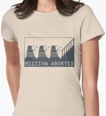 Mission Aborted Womens Fitted T-Shirt