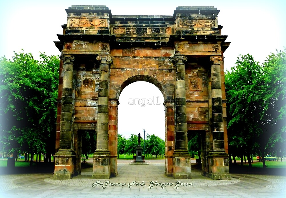 McLennan Arch ~ Glasgow Green by ©The Creative  Minds