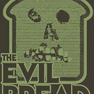 The Evil Bread by Anthony Pipitone