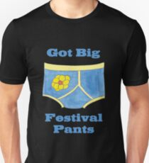 Big Festival Pants Unisex T-Shirt