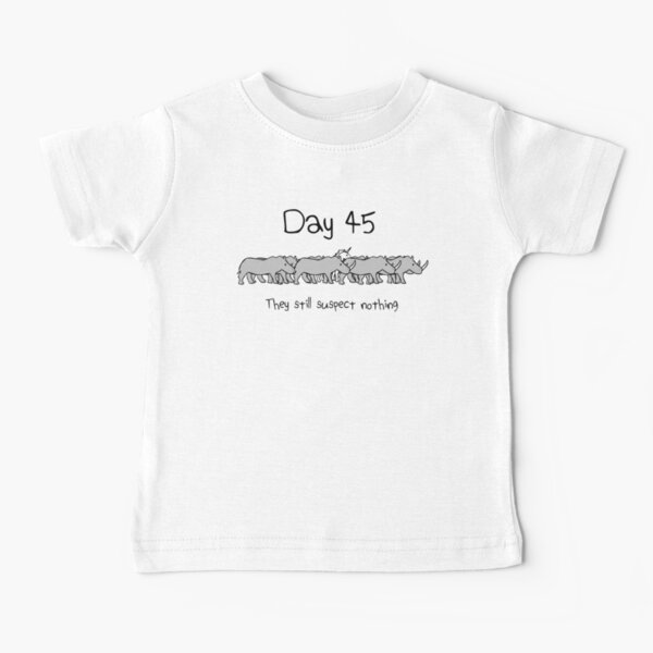 Day 45. They still suspect nothing. (Unicorn + Rhinos) Baby T-Shirt