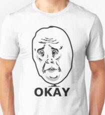 Okay Meme T-Shirt