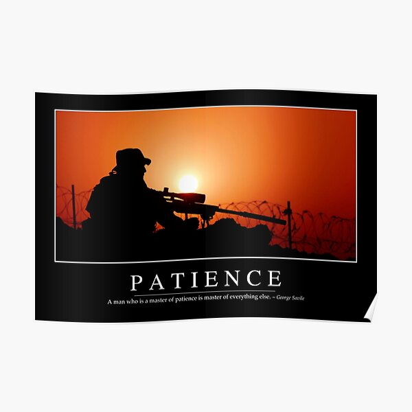 Patience: Inspirational Quote and Motivational Poster Poster