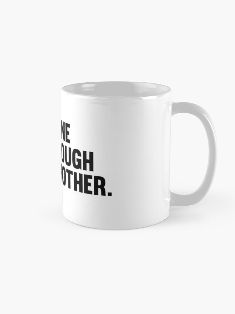 Alternate view of One Tough Mother. Mug