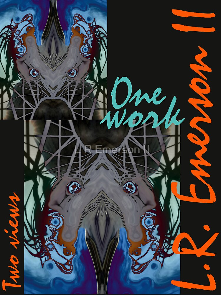 One work, Two Views - Commemorative Poster by L. R. Emerson II from the Upside-Down Drawing Art Movement; Upsidedownism, Topsy Turvy Art, Ambigram Art, or Masg Art  by L R Emerson II