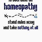 «Cómo una sobredosis de homeopatía» de jezkemp