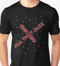Chicago - All That Jazz Unisex T-Shirt