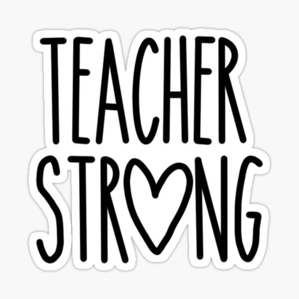 Teacher Strong  Sticker