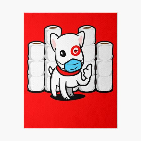 Essential Bullseye Dog with Toilet Paper Art Board Print