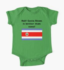 Half Costa Rican Is Better Than None One Piece - Short Sleeve