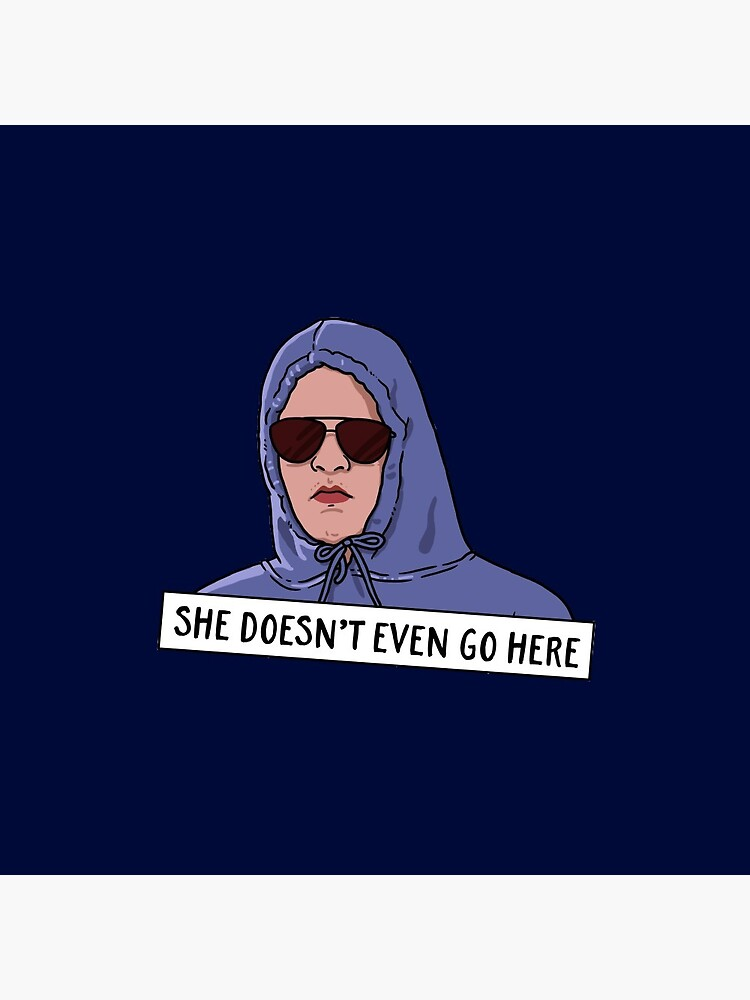 SHE DOESN'T EVEN GO HERE by funkythings