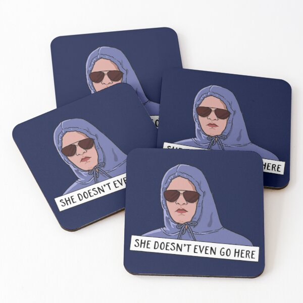 SHE DOESN'T EVEN GO HERE Coasters (Set of 4)
