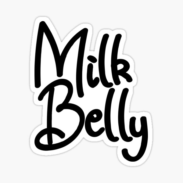 Milk Belly Cute Baby Saying Sticker