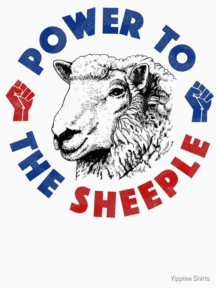 Power To The Sheeple by dumbshirts
