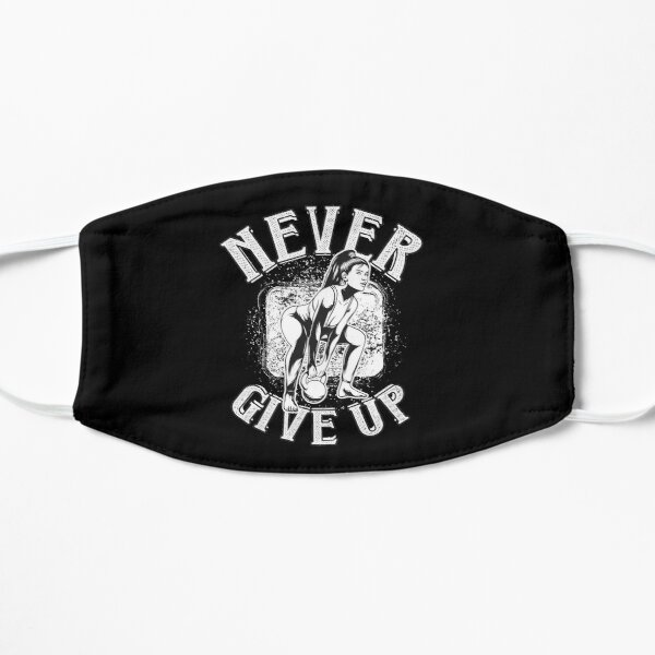 Never Give Up Mask