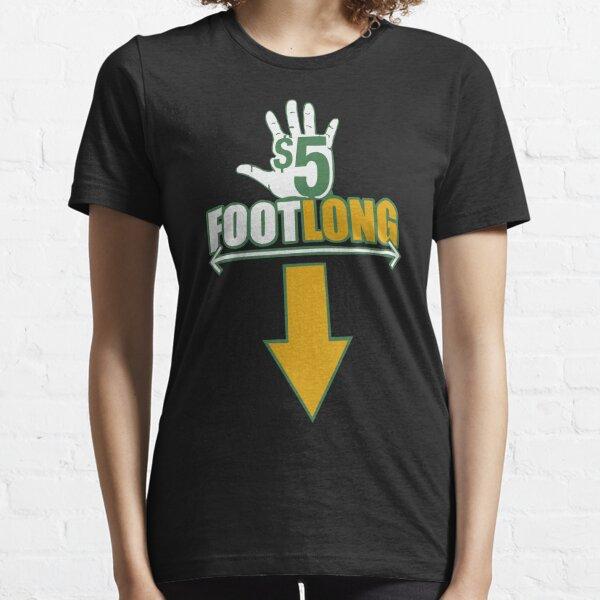 Five Dollar Footlong Essential T-Shirt