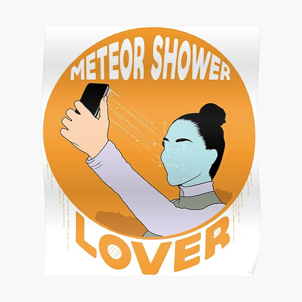 Meteor Shower Lover 2 Poster