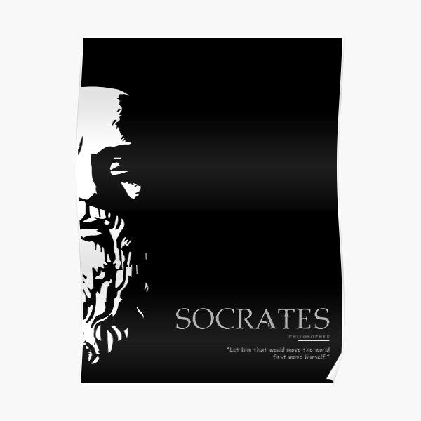 A Quote By Socrates Poster