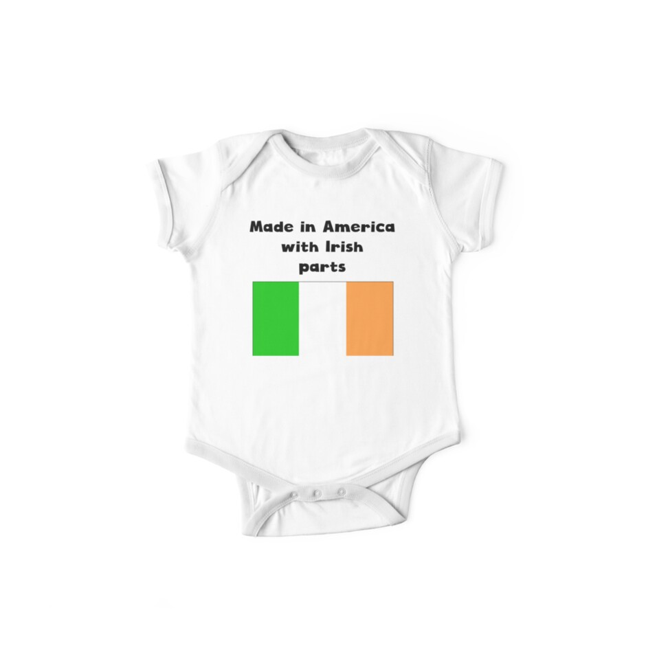 Made In America With Irish Parts by ReallyAwesome