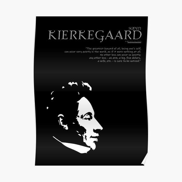 A Quote By Søren Kierkegaard Poster
