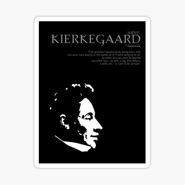 A Quote By Søren Kierkegaard Sticker