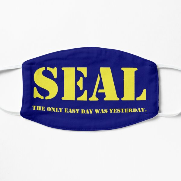 Navy Seal quote Mask