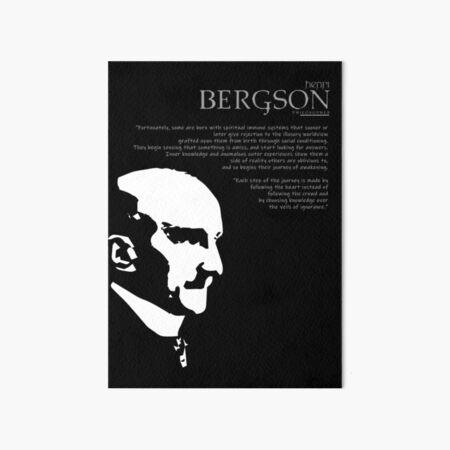 A Quote By Henri Bergson Art Board Print