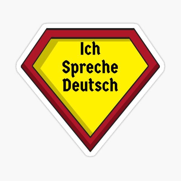 Ich Spreche Deutsch I speak German Superhero Design (auf Deutsch) Sticker