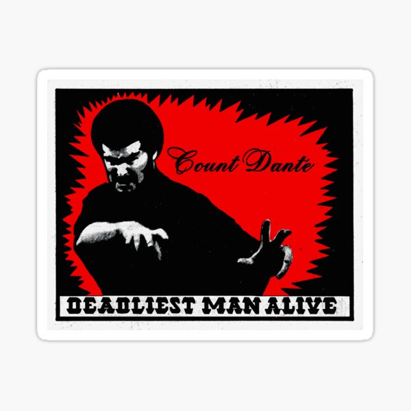 The Deadliest Man Alive Sticker