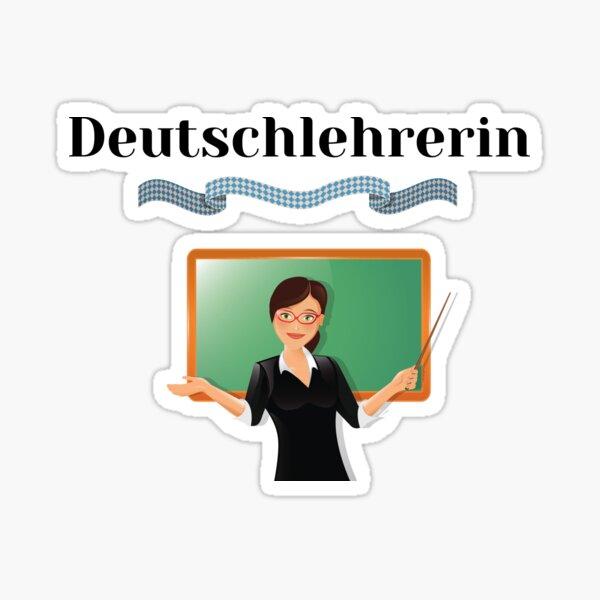 Female German Teacher Deutschlehrerin Female Deutsch Design Sticker
