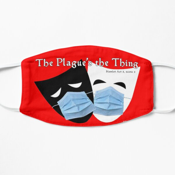 The Plague's the Thing Flat Mask